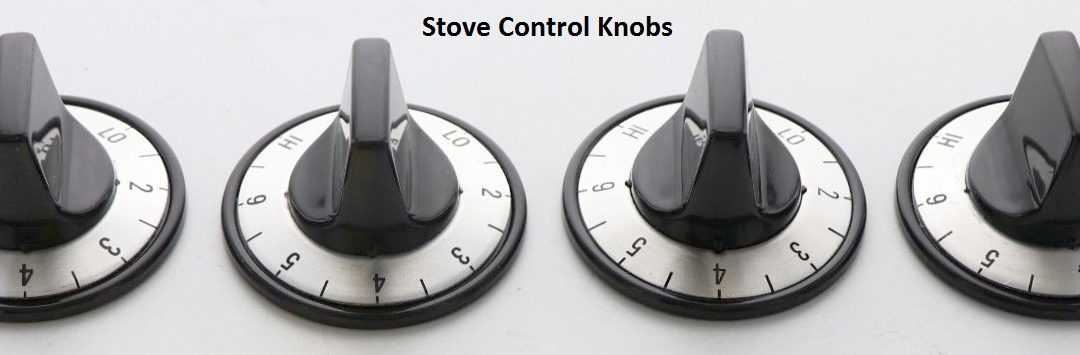 Are The Control Knobs On Your Stove Unreadable?
